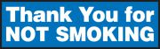 Safety Label: Thank You For Not Smoking