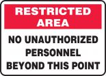 Restricted Area Safety Sign: No Unauthorized Personnel Beyond This Point