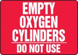 Cylinder & Compressed Gas Sign: Empty Oxygen Cylinders - Do Not Use