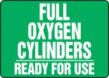 Cylinder & Compressed Gas Sign: Full Oxygen Cylinders - Ready For Use