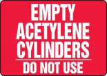 Cylinder & Compressed Gas Sign: Empty Acetylene Cylinders - Do Not Use