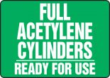 Cylinder & Compressed Gas Sign: Full Acetylene Cylinders - Ready For Use