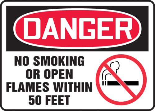 NO SMOKING OR OPEN FLAMES WITHIN 50 FEET (W/GRAPHIC)