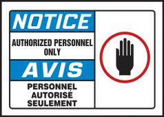- Bilingual OSHA Notice Safety Label: Authorized Personnel Only