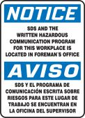 - Bilingual OSHA Notice Safety Sign: SDS And The Written Hazardous Communication Program For This Workplace Is Located In Foreman's Office