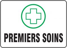 - FRENCH SIGN – FIRST AID