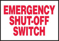 - Electrical Safety Label: Emergency Shut-Off Switch