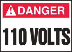 - ANSI ISO Safety Signs: 110 Volts