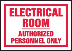 - Electrical Safety Labels: Electrical Room - Authorized Personnel Only