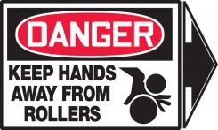 - OSHA Danger Safety Label: Keep Hands Away From Rollers