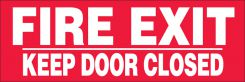 - Safety Label: Fire Exit - Keep Door Closed