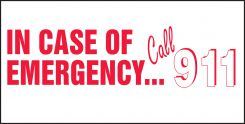 - Safety Label: In Case Of Emergency... Call 911