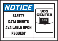 - OSHA Notice Safety Label: Safety Data Sheets Available Upon Request