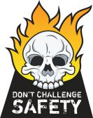 - Hard Hat Stickers: Don't Challenge Safety