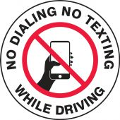 - Safety Label: No Dialing - No Texting While Driving