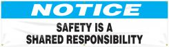 - OSHA Notice Safety Banners: Safety Is A Shared Responsibility