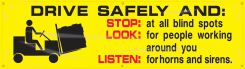 - Safety Banners: Drive Safely And - Stop Look Listen