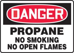 - OSHA Danger Safety Sign: Propane- No Smoking- No Open Flames