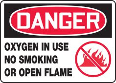 - OSHA Danger Safety Sign: Oxygen In Use - No Smoking Or Open Flame