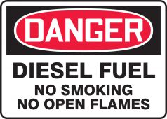 - OSHA Danger Safety Sign: Diesel Fuel - No Smoking - No Open Flames