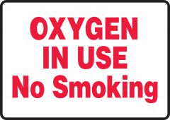 - Safety Sign: Oxygen In Use - No Smoking