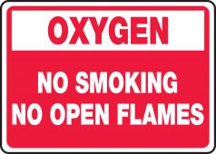 - Oxygen Safety Sign: No Smoking No Open Flames