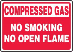 - Compressed Gas Safety Sign: No Smoking No Open Flame
