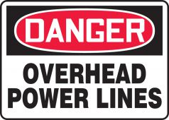 - OSHA Danger Safety Sign: Overhead Power Lines