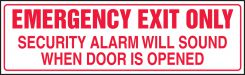 - Safety Label: Emergency Exit Only - Security Alarm Will Sound When Door Is Opened