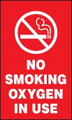 - Safety Sign: No Smoking - Oxygen In Use