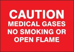 - Caution Safety Sign: Medical Gases - No Smoking Or Open Flame