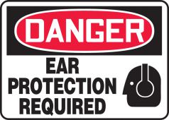 - OSHA Danger Safety Sign: Ear Protection Required