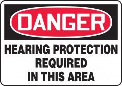 - OSHA Danger Safety Sign: Hearing Protection Required
