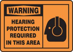 - OSHA Warning Safety Sign: Hearing Protection Required In This Area