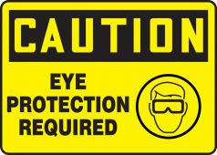 - OSHA Caution Safety Sign: Eye Protection Required