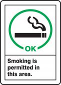 - Safety Sign: Smoking Is Permitted In This Area