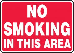 - Smoking Control Sign: No Smoking In This Area