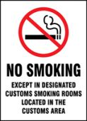 - Smoking Control Sign: No Smoking Except In Designated Customs Smoking Rooms Located In The Customs Area