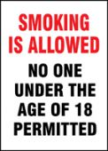 - Safety Sign: Smoking Is Allowed - No One Under The Age Of 18 Permitted