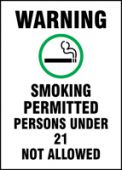- Warning Safety Sign: Smoking Permitted - Persons Under 21 Not Allowed