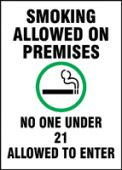 - Safety Sign: Smoking Allowed On Premises - No One Under 21 Allowed To Enter