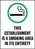 - Safety Sign: This Establishment Is A Smoking Area In Its Entirety
