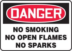 - OSHA Danger Safety Sign: No Smoking - No Open Flames - No Sparks