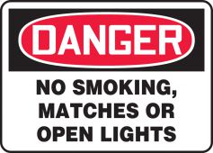 - OSHA Danger Smoking Control Sign: No Smoking, Matches Or Open Lights