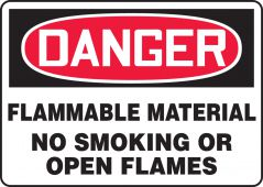 - OSHA Danger Safety Sign: Flammable Material No Smoking Or Open Flames