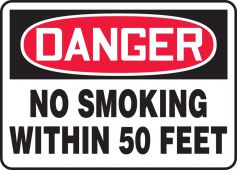 - OSHA Danger Safety Sign: No Smoking Within 50 Feet