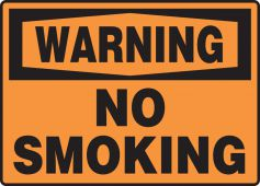 - OSHA Warning Safety Sign: No Smoking