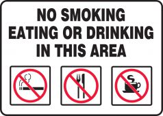 - Safety Sign: No Smoking Eating Or Drinking In This Area