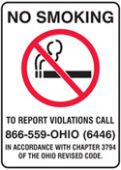 - Safety Sign: No Smoking - To Report Violations Call - 866-559-OHIO (6446) - In Accordance With Chapter 3794 Of The Ohio Revised Code