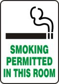 - Safety Sign: Smoking Permitted In This Room